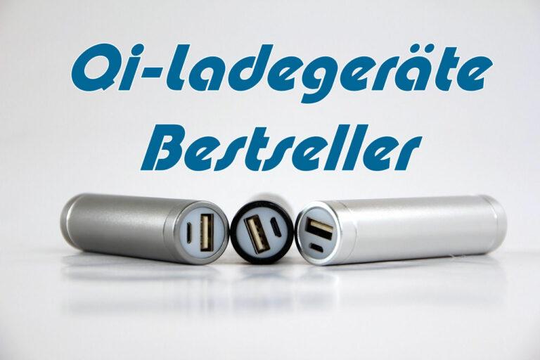 Qi-Ladegeräte Bestseller im Vergleich